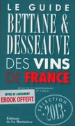 Guide Bettane & Desseauve des Vins de France - 2013